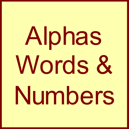 Alphas, Words & Numbers