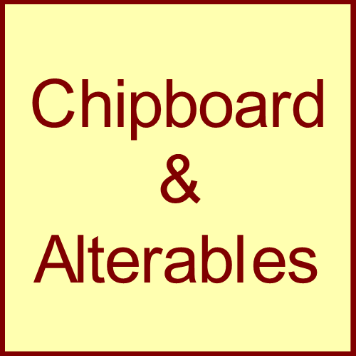 Chipboard & Alterables