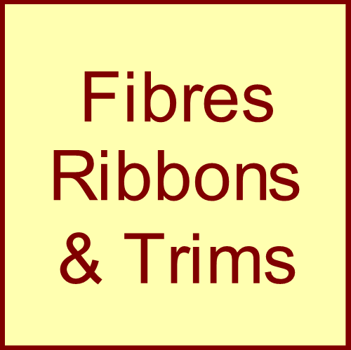 Fibres, Ribbons & Trims