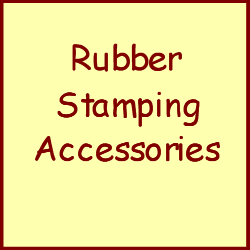 Rubber Stamping Accessories